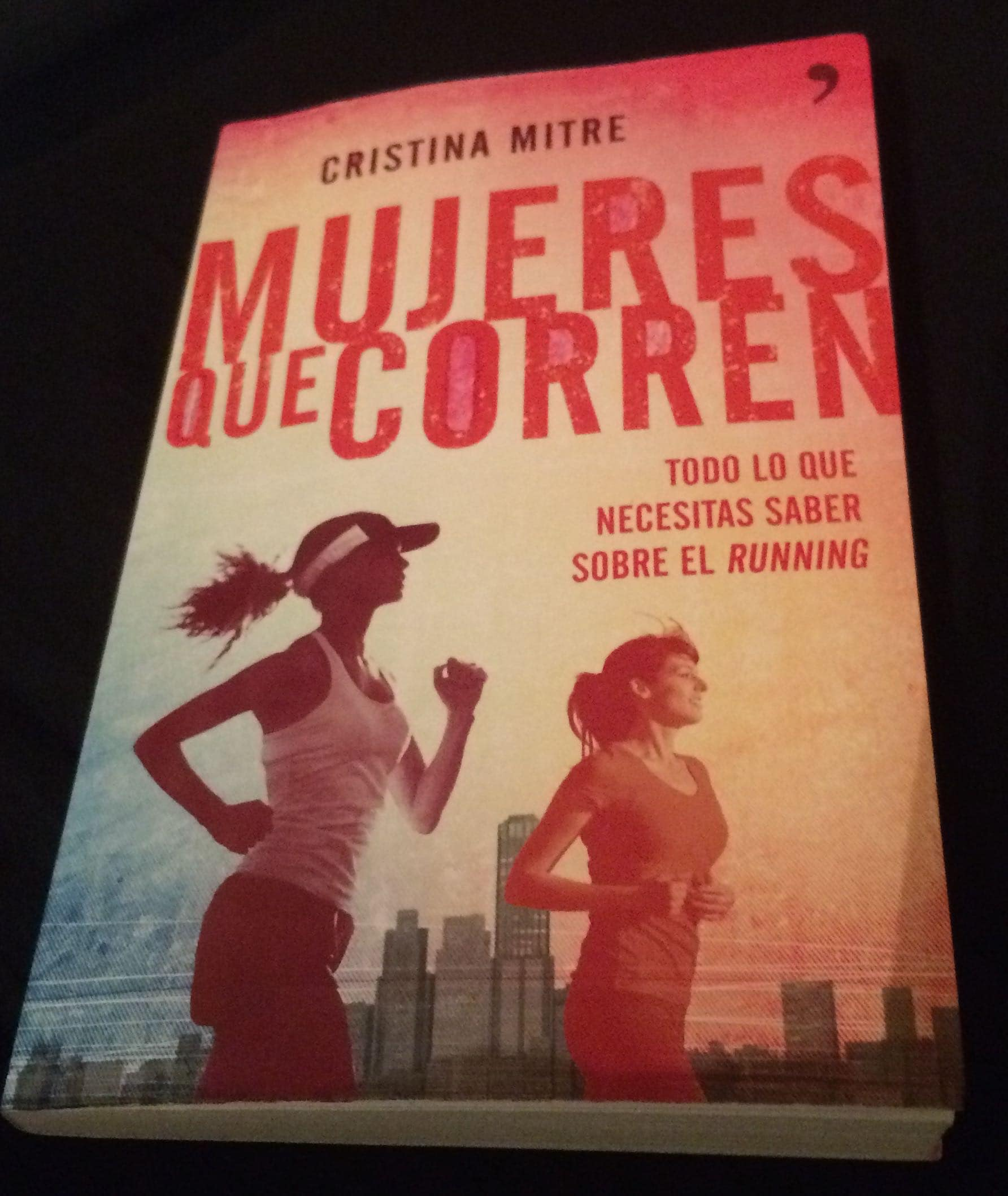 Lee más sobre el artículo Mujeres que corren, el libro de Cristina Mitre